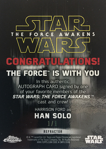 2016 Topps Star Wars The Force Awakens Chrome Superfractor Autograph Harrison Ford Reverse