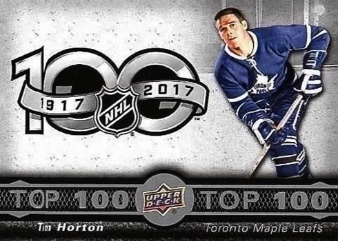 2017-18 Upper Deck Tim Hortons Hockey Top 100 Tim Horton