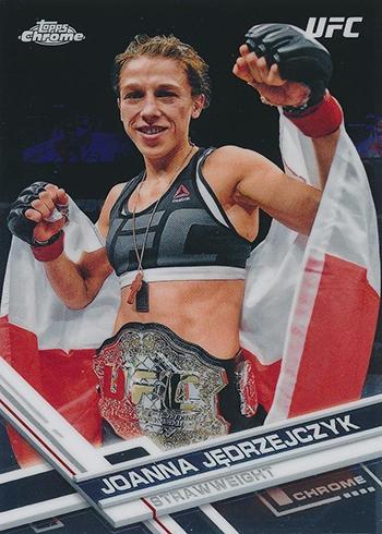 2017 Topps UFC Chrome Joanna Jedrzejczyk