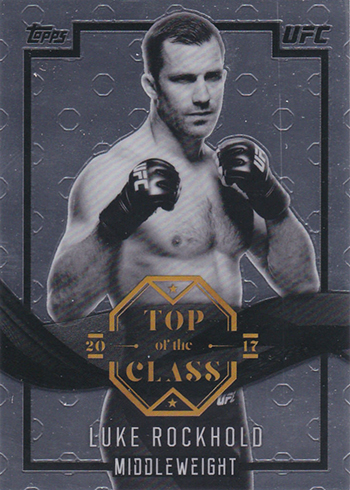 2017 Topps UFC Chrome Top of the Class Luke Rockhold