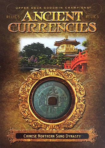 2017 Upper Deck Goodwin Champions Ancient Currencies Relics Chinese Northern Sung Dynasty