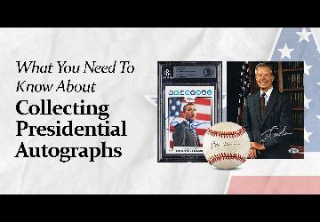 What You Need To Know About Collecting Presidential Autographs