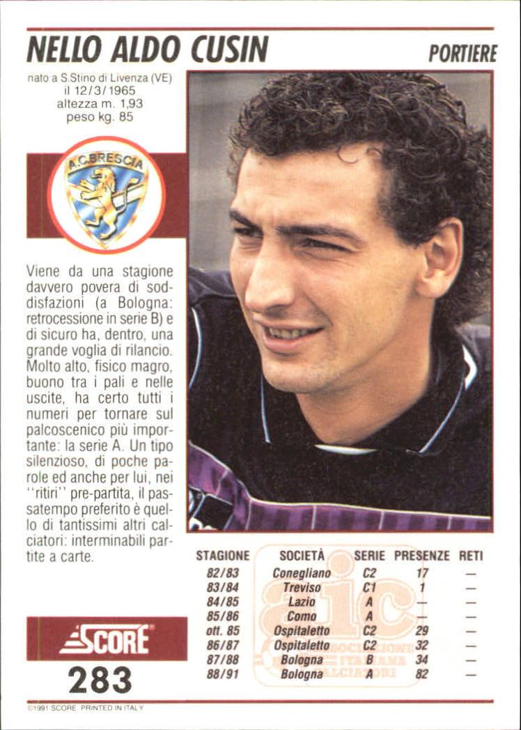 1991-92 Score Italiano Calcio Carte 251-440 - Voi Scegliere A4989 10 +