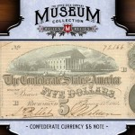 2012-Goodwin-Champions-Museum-Collection-Confederate-Note