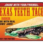 21 Texas Teeth Taco