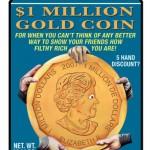 29 $1 Million Gold Coin
