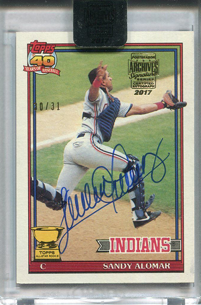 2017 Topps Archives Signature Series Postseason Edition Sandy Alomar Autograph - 1991 Topps