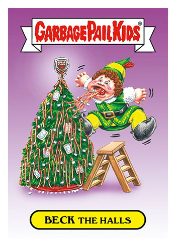 2017 Topps GPK Wacky Packages Holiday Beck the Halls