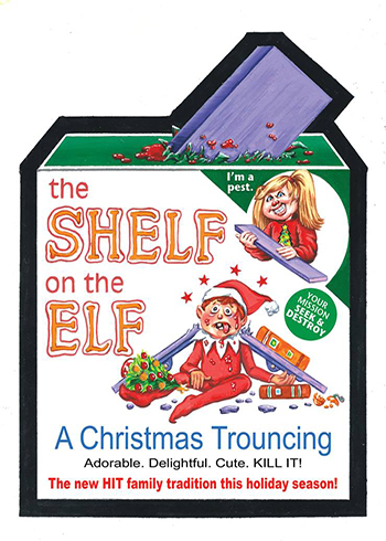 2017 Topps GPK/Wacky Packages Holiday The Shelf on the Elf