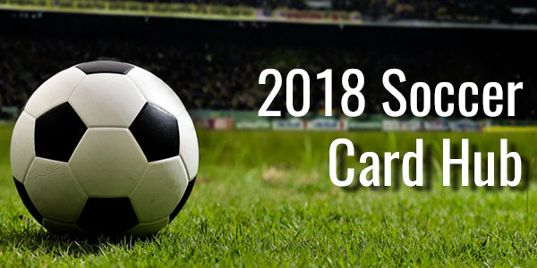 2018 Soccer Cards - Release Dates and Checklists