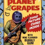 2018 Topps Wacky Packages Go to the Movies Planet of the Grapes
