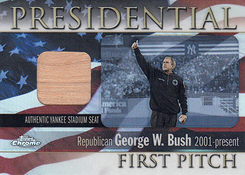 2004 Topps Chrome Presidential First Pitch Relic George W Bush