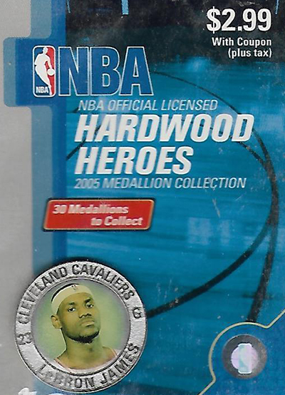 2005 Hardwood Heroes LeBron James Medallion