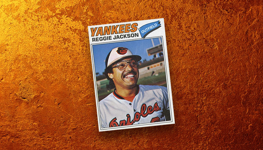 Reggie Jackson And His Lost 1977 Topps Baltimore Orioles Card