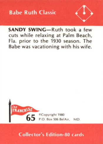 1980 Franchise Babe Ruth 65 Sandy Swing Reverse