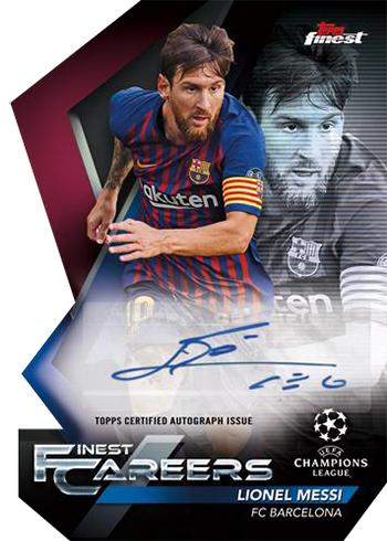 2018-19 Topps Finest UEFA Champions League Soccer Finest Careers Die Cut Autograph Lionel Messi