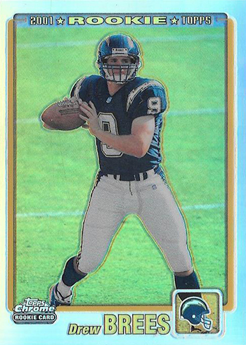 2001 Topps Chrome Drew Brees Rookie Card