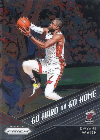 2018-19 Panini Prizm Basketball Go Hard or Go Home Dwyane Wade