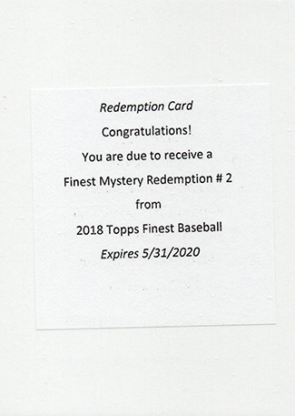 2018 Topps Finest Mystery Redemption 2
