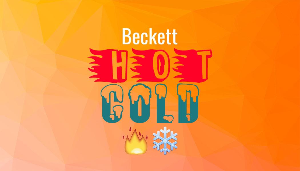 Beckett Hot / Cold - August 9, 2019