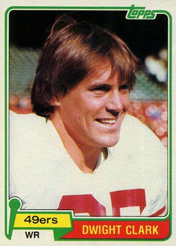 The Daily 1981 Topps Dwight Clark Rookie Card Beckett News