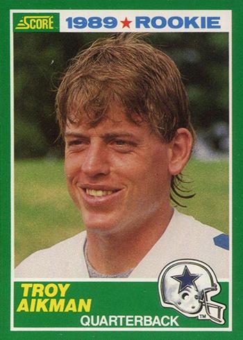 1989 Score Troy Aikman RC
