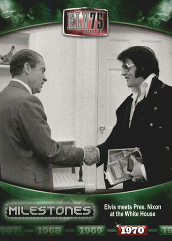 2010 Press Pass Elvis Milestones 52 Elvis Meets President Nixon