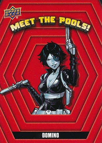 2019 Upper Deck Deadpool Meet the Pools MTP17 Domino