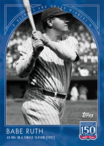2019 Topps 150 Years of Baseball 1 Babe Ruth