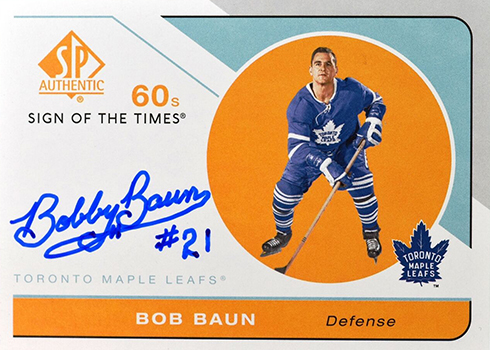 2018-19 SP Authentic Hockey Sign of the Times 60s Bob Baun