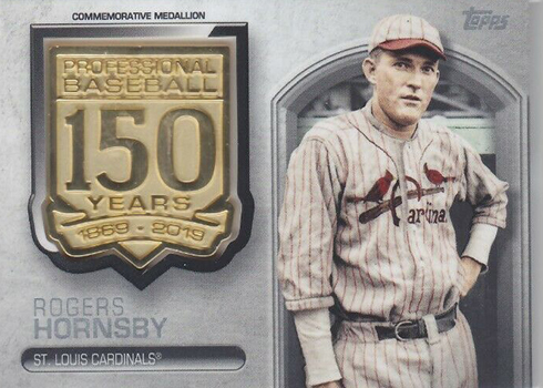 2019 Topps Series 2 Baesball 150 Years Medallions Rogers Hornsby