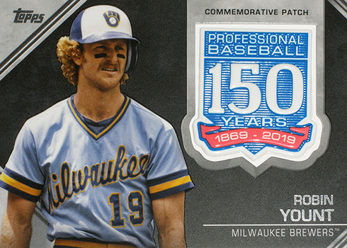 2019 Topps Series 2 Baseball 150 Years Manufactured Patch Robin Yount