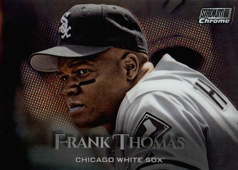 2019 Topps Stadium Club Baseball Chrome Frank Thomas