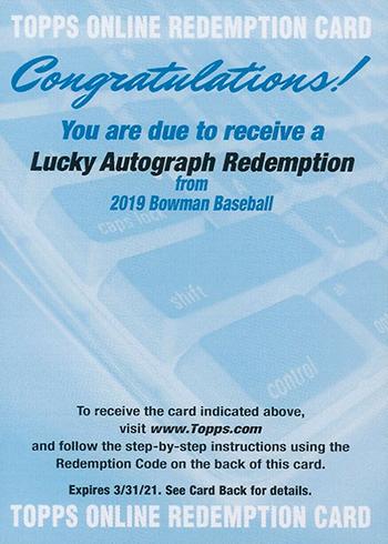 2019 Bowman Baseball Lucky Redemption