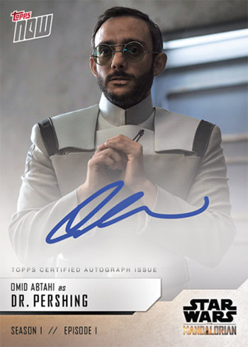 2019-Topps-Now-Star-Wars-The-Mandalorian-Autographs-OA-A-Omid-Abtahi-as-Dr-Pershing