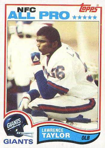 1982 Topps Lawrence Taylor Rookie Card