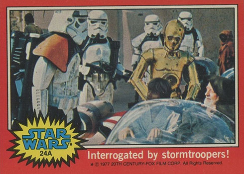 1977 Topps Star Wars UK Series 2 24A Interrogated by stormtroopers!