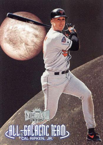 1998 Metal Universe Baseball All-Galactic Team Cal Ripken Jr.