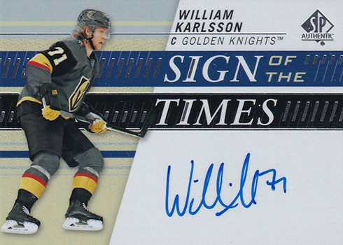 2019-20 SP Authentic Hockey Sign of the Times William Karlsson