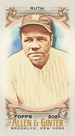 2021 Topps Allen & Ginter Baseball Mini Babe Ruth
