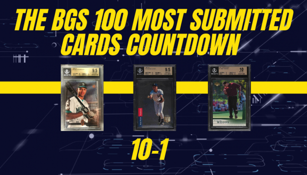 The BGS 100 Most Submitted Cards: 10-1
